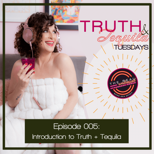 Ep.005Truth&TequilaQ&A(TP)