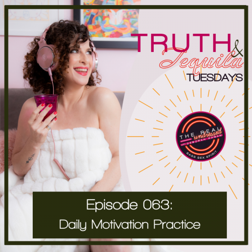 Ep.063 Truth&TequilaQ&A