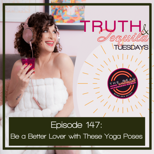 Ep.147Truth&TequilaQ&A (1)